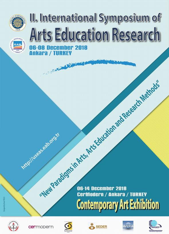 II. Uluslararası Sanat Eğitimi Araştırmaları Sempozyumu ve Çağdaş Sanat Sergisi,  - NEWS - Assoc. Prof. Banu Bulduk Türkmen Portfolio
