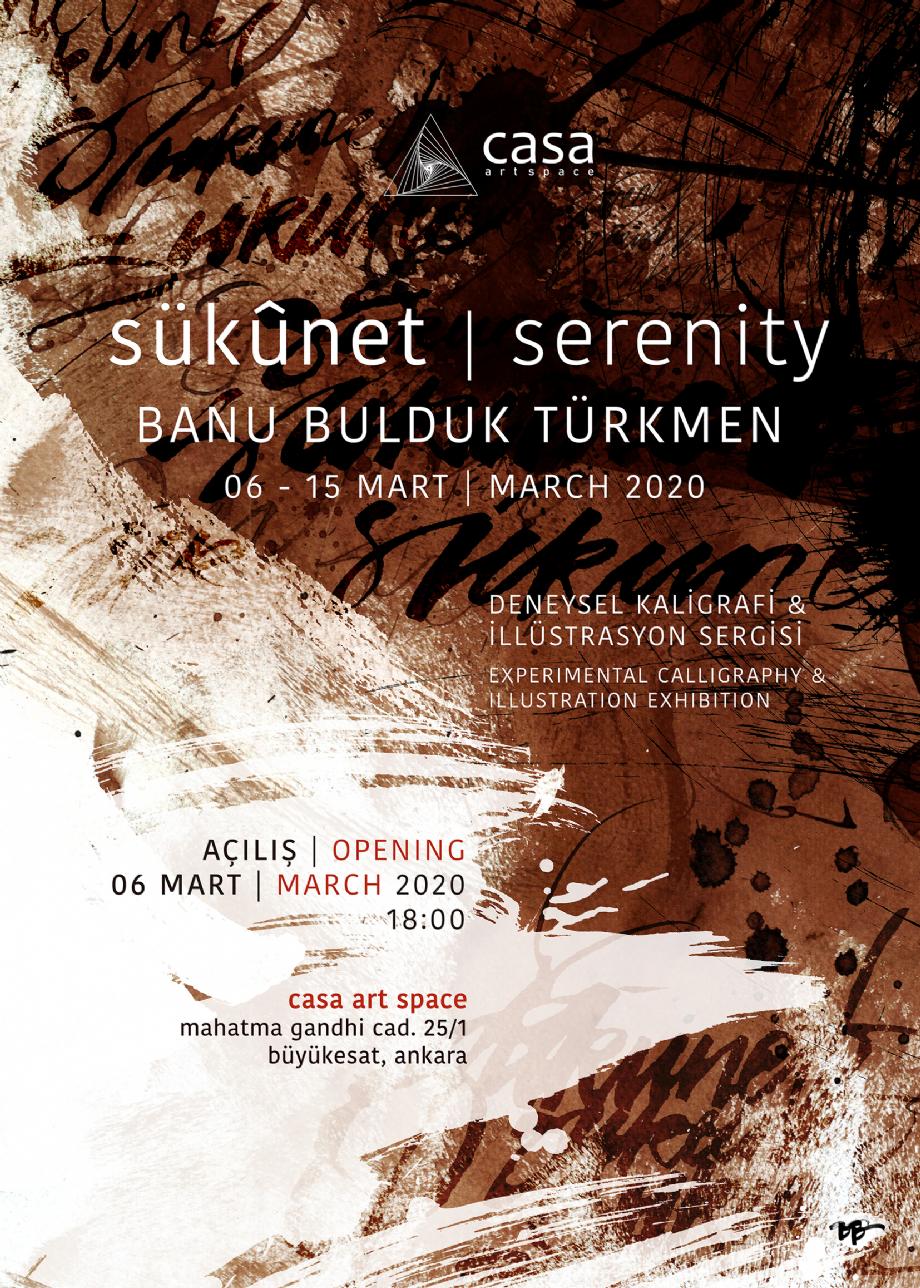 Sükûnet | Serenity | Deneysel Kaligrafi , İllüstrasyon Sergisi | 6 Mart - March 2020 - NEWS - Banu Bulduk Türkmen Portfolio